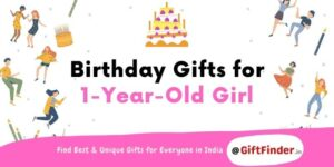 birthday gifts for 1 year old girl