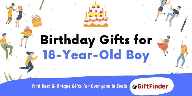 birthday gifts for 18 year old boy