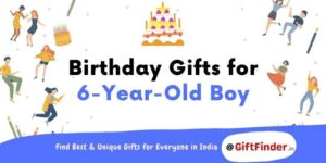 birthday gifts for 6 year old boy