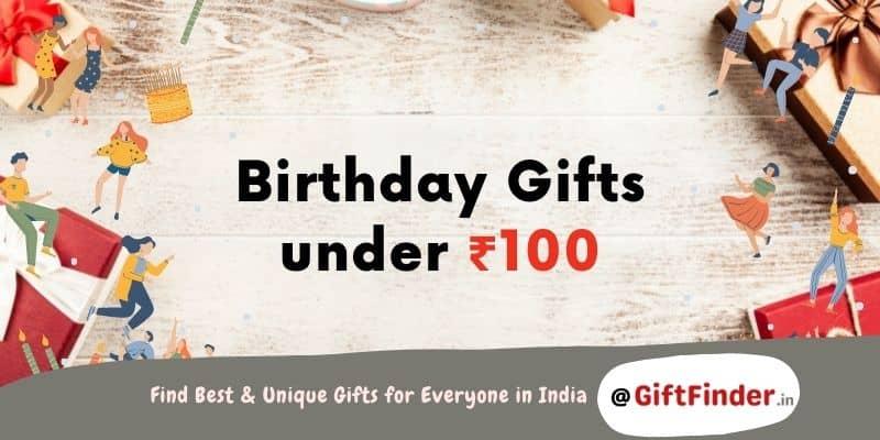 birthday gifts under ₹100