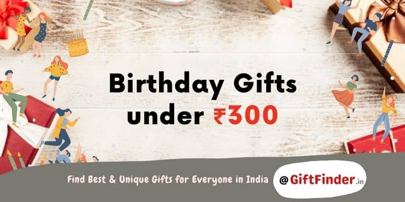 birthday gifts under ₹300