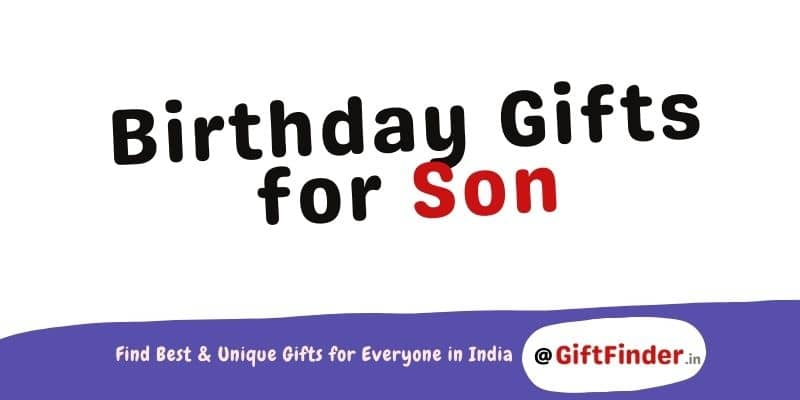 Birthday Gifts For Son