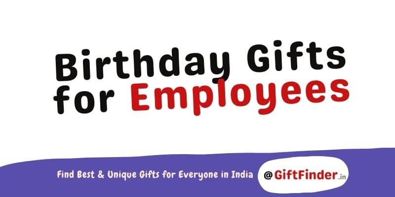 Birthday Gifts for Employees