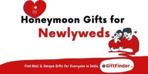 Honeymoon Gifts for Newlyweds