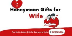 Honeymoon Gifts for Wife