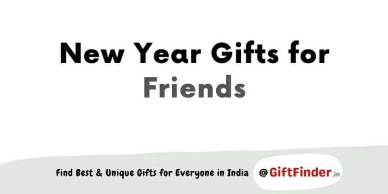 New Year gifts for friends