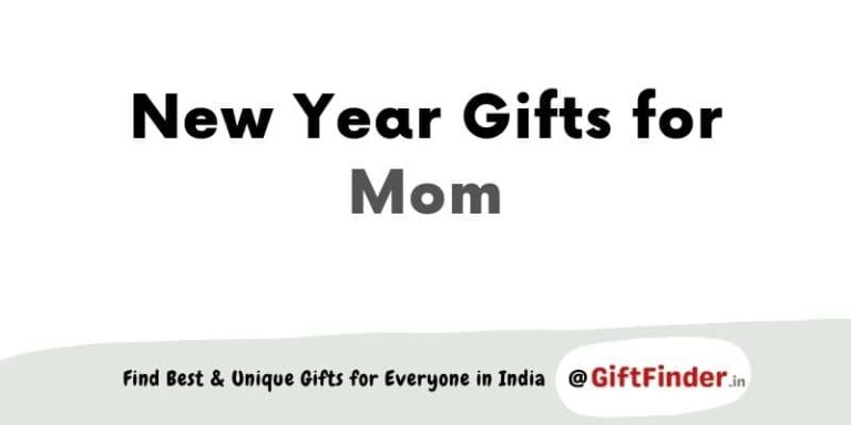 New Year gifts for mom