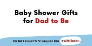 baby shower gifts for dad to be