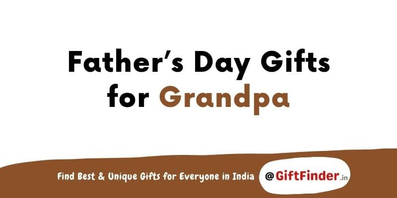 fathers day gifts for grandpa