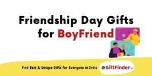 friendship day gifts for boyfriend