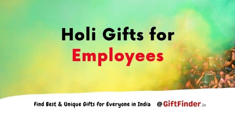 holi gifts for employees