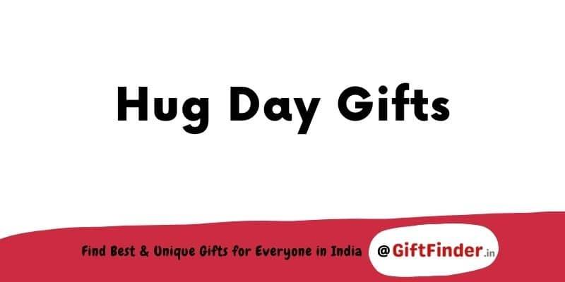 hug day gifts