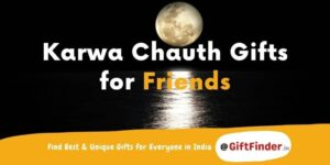 karwa chauth gifts for friends