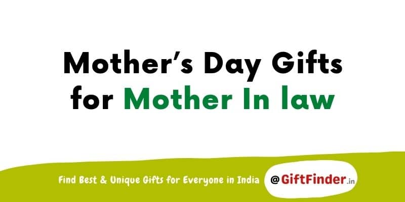 mothers day gifts for mother in law