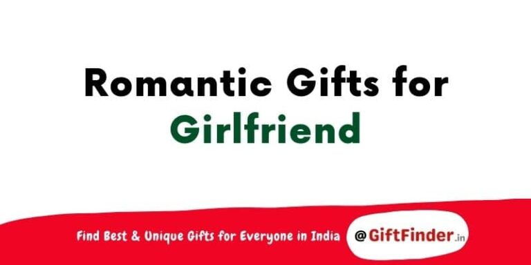 romantic gifts for girlfriend