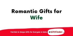 romantic gifts for wife