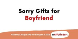 sorry gifts for boyfriend