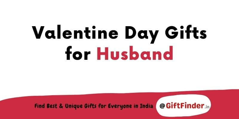 valentine day gifts for husband