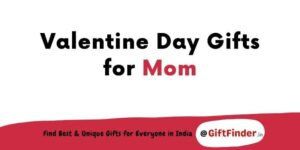 valentine day gifts for mom