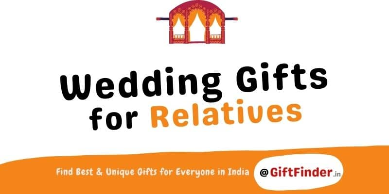 wedding gifts for relatives