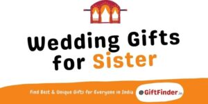 wedding gifts for sister