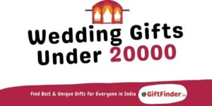 wedding gifts under 20000